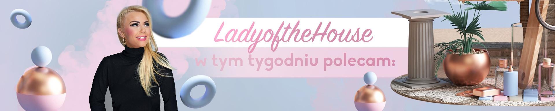 ladyofthehouse - temat tygodnia
